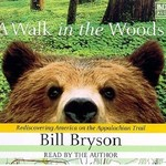 Audio CD: A Walk in the Woods
