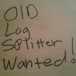 wanting old log spliter
