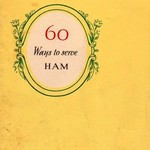 "VINTAGE BOOKLET ""60 WAYS TO SERVE HAM""  ARMOUR STAR COMPANY"