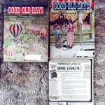 GOOD-OLD-DAYS Magazine; 1972 April, Sept,& Dec