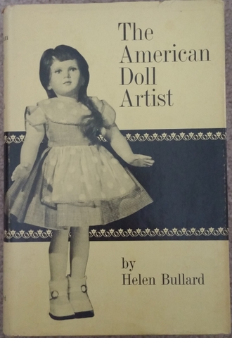 The American Doll Artist by Helen Bullard