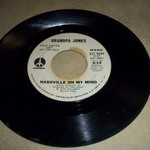 GRANDPA JONES 45 -- NASHVILLE ON MY MIND -- JUST $1